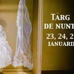 """Targ """"Zile de nunta"""" in Timisoara – 23 – 25 Ianuarie 2015"""
